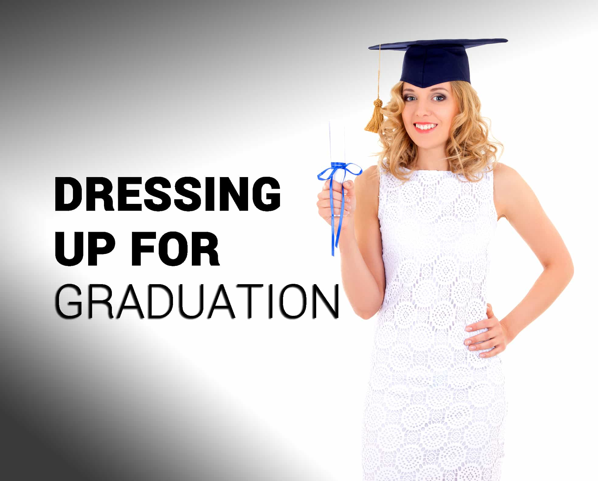 Fashion Style for Graduation