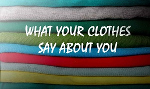 Your Clothes and Personality