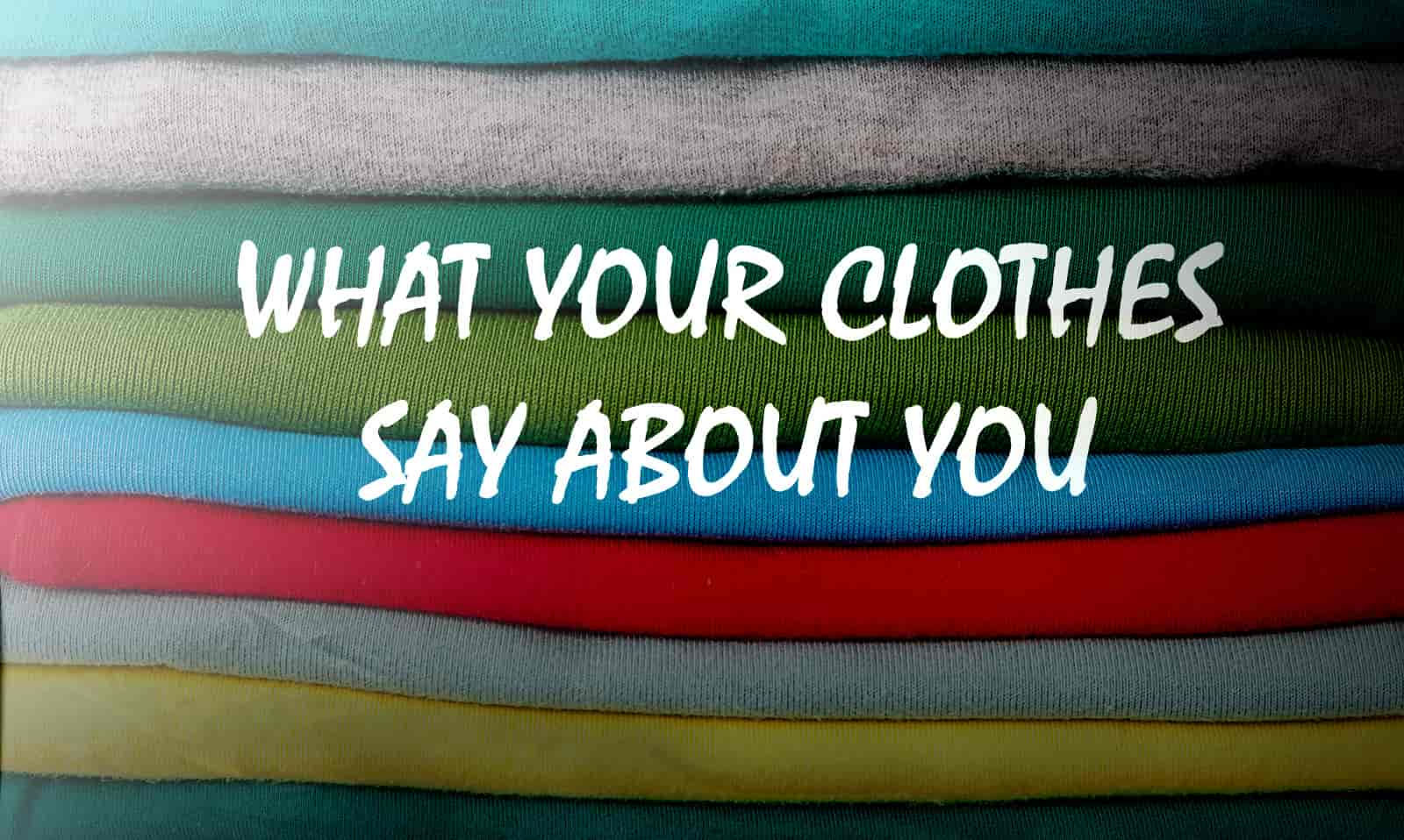 Clothes Show Who You are