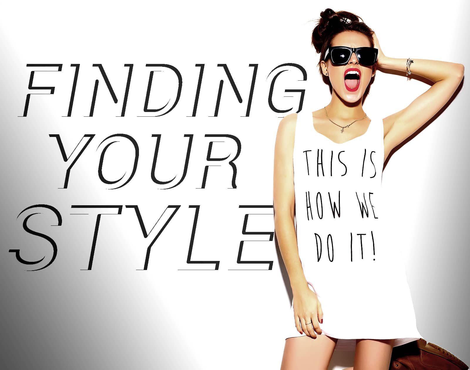 Figure Out Your Personal Style